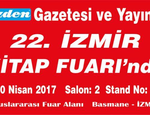 22. İzmir Kitap Fuarı, 22-30 Nisan 2017